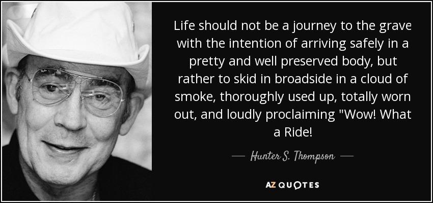 Best Hunter S Thompson Quotes Pinterest