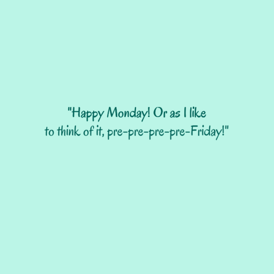 Cute Monday Quotes