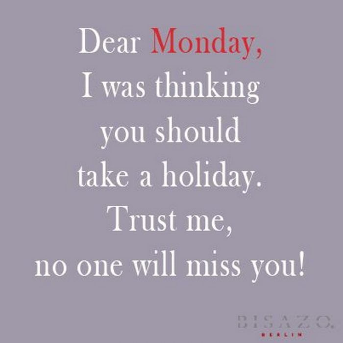Funny Quotes About Monday Blues