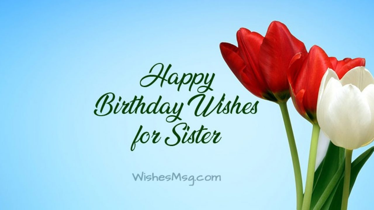 Happy Birthday Wishes For Sister Pinterest Best Of Forever Quotes